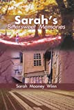 Sarah's Bittersweet Memories