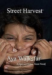 Street Harvest (Special Crimes Team Book 2)