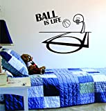 Ball Is Life Basketball Court Wall Decal Vinyl Art Sticker Sport Boy Girl Teen Baby NBA