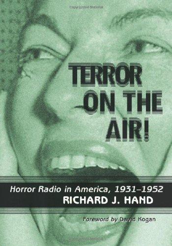 Terror on the Air!: Horror Radio in America, 1931-1952