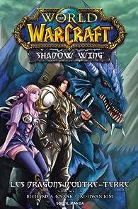 World of Warcraft - Shadow Wing, tome 1 par Richard A. Knaak