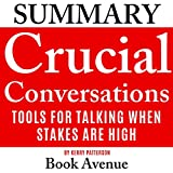 img - for Summary of Crucial Conversations: Tools for Talking When Stakes Are High, Second Edition book / textbook / text book