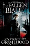 The Fallen Blade, Jon Courtenay Grimwood, 031607439X