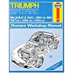 Triumph Spitfire Mk.1, 2, 3, 4 & 1500 1962-81 Owner's Workshop Manual (Haynes Triumph Spitfire Owners Workshop Manual) (Hardback) - Common