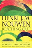 Reaching Out, Henri J. M. Nouwen, 0006280862