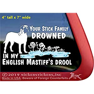 Your Stick Family Drowned in My English Mastiff's Drool | Dog Vinyl Window Decal Sticker 32