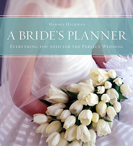 - A Bride's Planner: Organizer, Journal, Keepsake for the Year of the Wedding