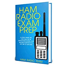 Ham Radio Exam Prep 2019: A License Manual and Study Guide for the Amateur Radio General Class and Radio Technician Tests with 100 Test Questions