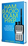 Ham Radio Exam Prep 2020: A License Manual and