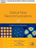 Optical Fiber Telecommunications VIB: Chapter 2. Commercial 100-Gbit/s Coherent Transmission Systems (Optics and Photonics)