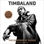 The Emperor of Sound: A Memoir |  Timbaland,Veronica Chambers