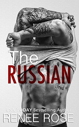 (The Russian: A Bad Boy Mafia Romance)