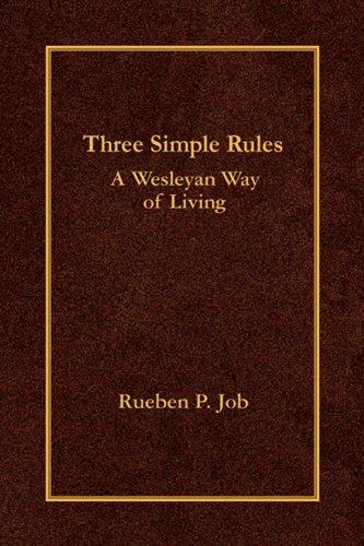 (Three Simple Rules: A Wesleyan Way of Living)