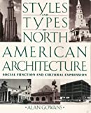 img - for Styles And Types Of American Architecture: Social Function And Cultural Expression book / textbook / text book