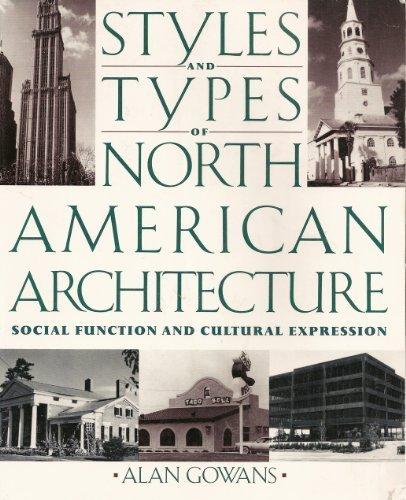 Styles And Types Of American Architecture: Social Function And Cultural Expression
