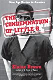 img - for The Condemnation of Little B book / textbook / text book