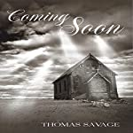 Coming Soon | Thomas Savage