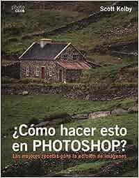 ¿Cómo hacer esto en Photoshop? (Photoclub): Amazon.es