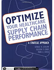 Optimize Your Healthcare Supply Chain Performance: A Strategic Approach