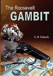 The Roosevelt Gambit
