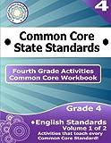 Fourth Grade Common Core Workbook: English Activities, CoreCommonStandards.com, 1499182392
