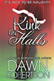 Kink the Halls, Dawn Robertson, 1494336766