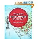 Tomato Greenhouse Roadmap: A Guide to Greenhouse Tomato Production