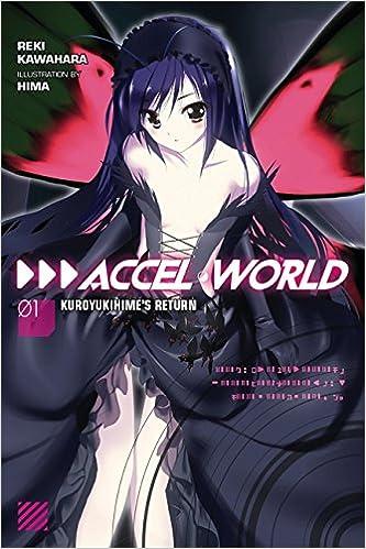 Accel World Vol 1 Light Novel Kuroyukihimes Return Amazonde Reki Kawahara Fremdsprachige Bucher