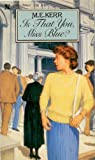Is That You, Miss Blue?, M. E. Kerr, 0064470334