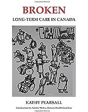 Broken: Long-Term Care in Canada