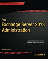 Pro Exchange Server 2013 Administration Front Cover