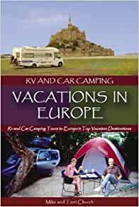 RV and Car Camping Vacations in Europe: RV and Car Camping