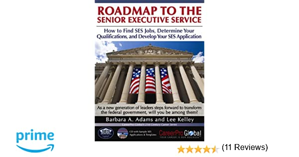 roadmap to the senior executive service how to find ses jobs