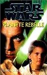 Star Wars, tome 43 : Planète rebelle par Bear