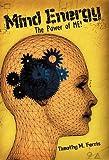 Mind Energy, Timothy M. Ferris, 1450257755