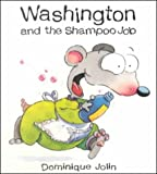 Washington and the Shampoo Job, Dominique Jolin, 189436337X