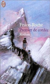 Premier de cordée par Frison-Roche