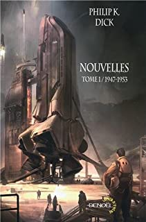 Nouvelles [CD1] : Tome 2 : 1953-1981, Dick, Philip Kindred