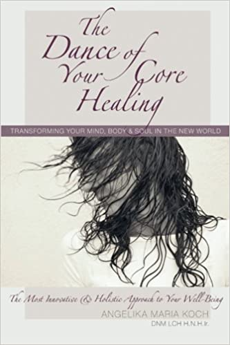 The Dance of Your Core Healing