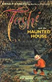 Tashi and the Haunted House, Anna Fienberg and Barbara Fienberg, 1865088404