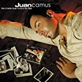 Juan Camus - Now That The Love's Gone