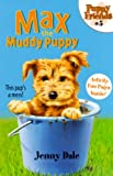 img - for Max the Muddy Puppy (Puppy Friends) book / textbook / text book