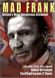 Mad Frank - Britain's Most Dangerous Criminal