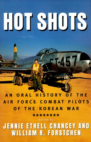 Download Hot Shots: An Oral History of the Air Force Combat Pilots of the Korean War PDF