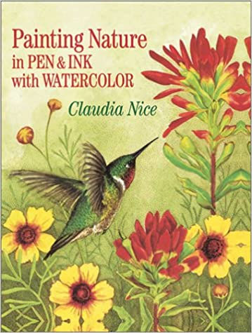 Painting Nature in Pen & Ink With Watercolor: Claudia Nice