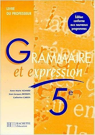 Téléchargement Grammaire et expression, 5e. Livre du professeur, édition 1997 pdf, epub ebook