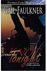 Knot Tonight (Ellora's Cave Presents: Ghost Unit) by Gail Faulkner (2009-01-07) Paperback