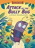 Attack of the Bully Bug, Jeff Dinardo, 1936163535