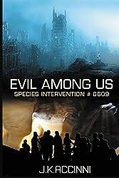 Evil Among Us