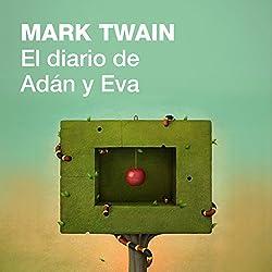 El diario de Adán y Eva [The Diaries of Adam and Eve]